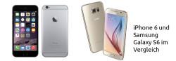 iPhone 6 und Samsung Galaxy S6 im Vergleich